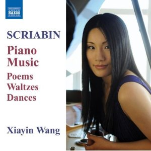 Naxos Scriabin Piano Music Xiayin Wang